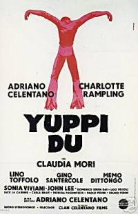 locandina del film YUPPI DU