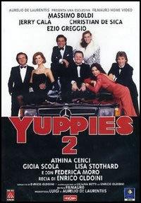 locandina del film YUPPIES 2