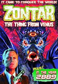 locandina del film ZONTAR: THE THING FROM VENUS
