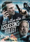 Locandina del film ASSASSIN'S BULLET - IL TARGET DELL'ASSASSINO