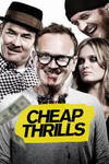 Locandina del film CHEAP THRILLS