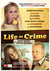 Locandina del film LIFE OF CRIME