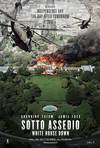 Locandina del film SOTTO ASSEDIO - WHITE HOUSE DOWN