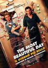 Locandina del film THE MOST BEAUTIFUL DAY - IL GIORNO PIU' BELLO