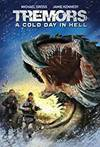 Locandina del film TREMORS 6: A COLD DAY IN HELL