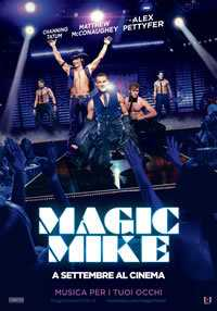 Locandina del film MAGIC MIKE