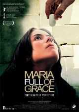 Locandina del film MARIA FULL OF GRACE