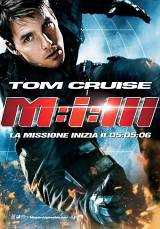 Locandina del film MISSION: IMPOSSIBLE 3