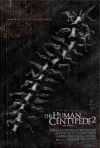Locandina del film THE HUMAN CENTIPEDE 2 - FULL SEQUENCE