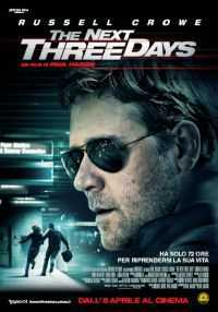 Locandina del film THE NEXT THREE DAYS